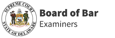 Board of Bar Examiners of the Supreme Court of Delaware