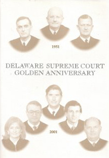 Cover photo of the Delaware Supreme Court Golden Anniversary Book